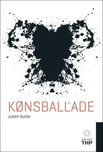 Judith Butler: Kønsballade : feminisme og subversionen af identitet