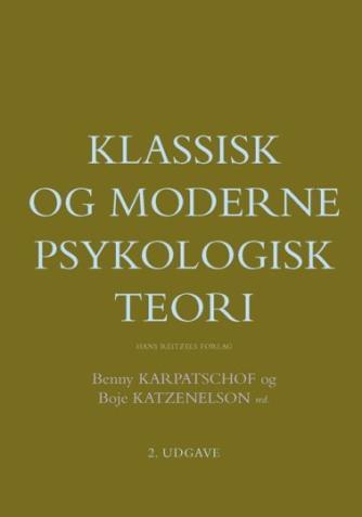 : Klassisk og moderne psykologisk teori