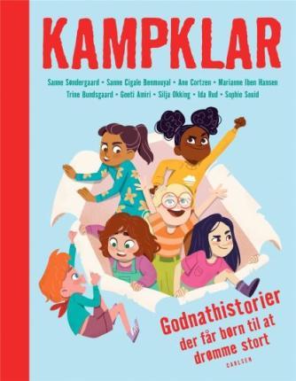 : Kampklar : godnathistorier der får børn til at drømme stort