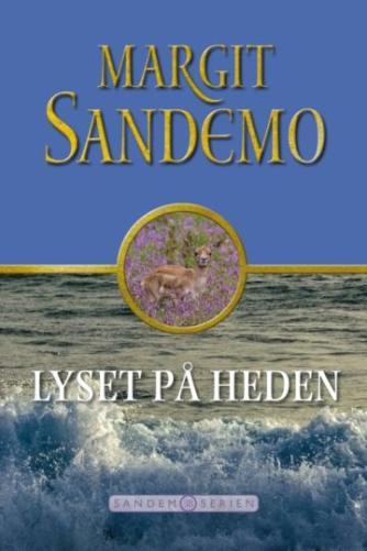 Margit Sandemo: Lyset på heden