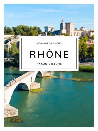 Hakon Mielche: Rhône