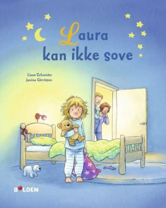 Liane Schneider, Janina Görrissen: Laura kan ikke sove