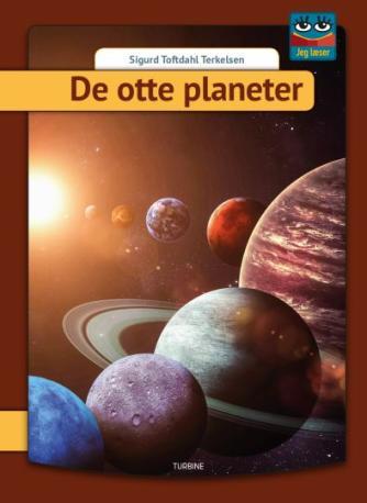 Sigurd Toftdahl Terkelsen: De otte planeter