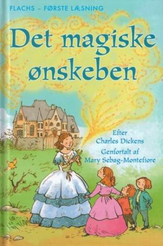 Mary Sebag-Montefiore: Det magiske ønskeben