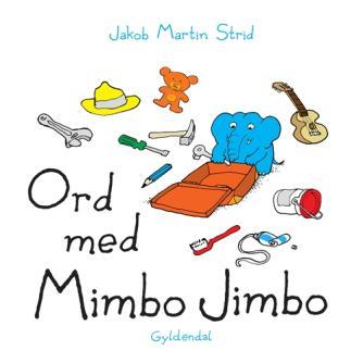 Jakob Martin Strid: Ord med Mimbo Jimbo