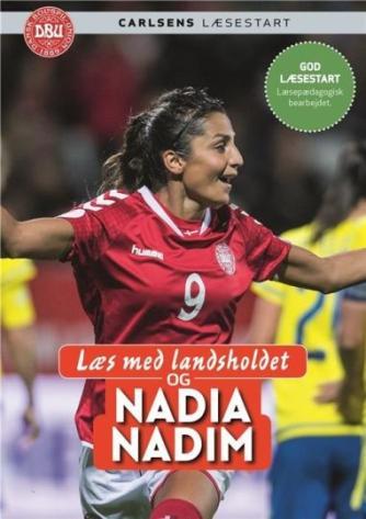 Ole Sønnichsen: Læs med landsholdet og Nadia Nadim