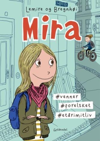 Sabine Lemire, Rasmus Bregnhøi: Mira
