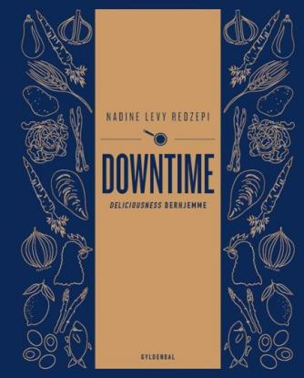 Nadine Levy Redzepi: Downtime : deliciousness derhjemme