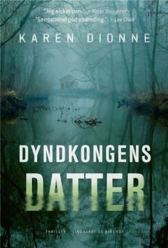 Karen Dionne: Dyndkongens datter