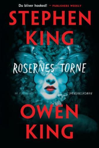 Stephen King (f. 1947): Rosernes torne : roman