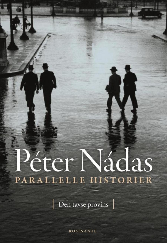 """Forside til """"Parallelle historier"""" af Péter Nádas"""