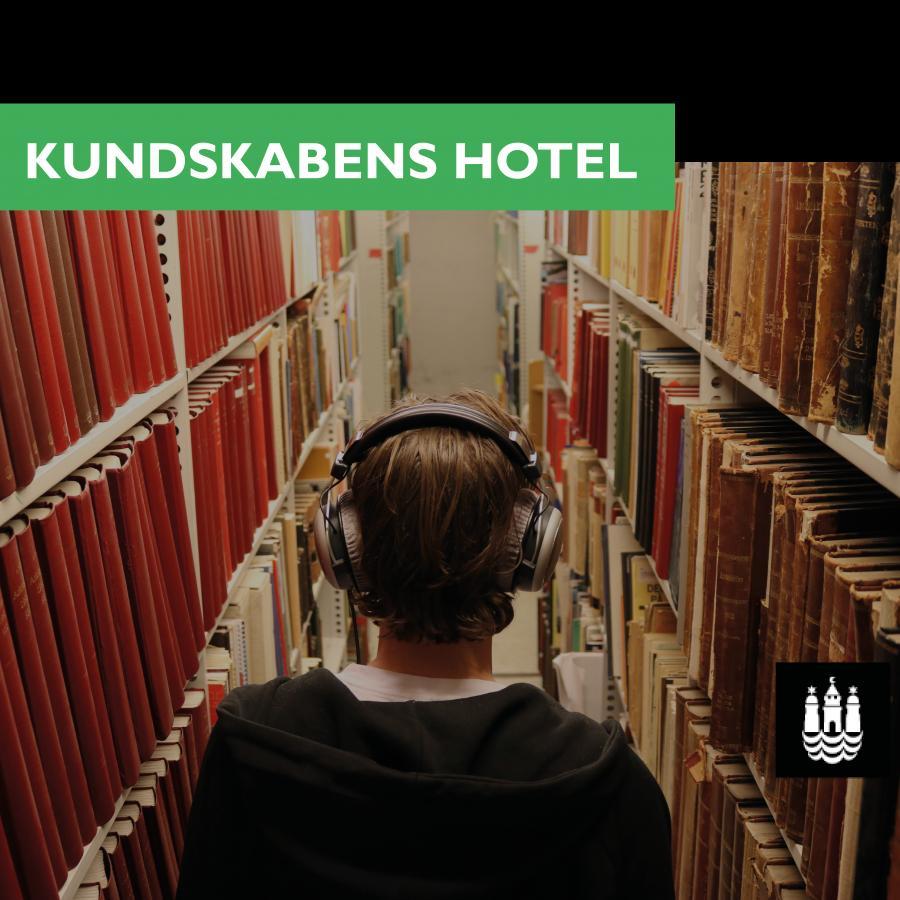 Podcastserien 'Kundskabens Hotel'